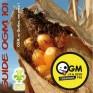 Guide de vulgarisation sur les organismes génétiquement modifiés : le Guide OGM 101