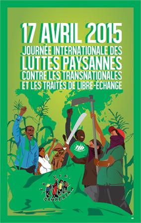 17 avril 2015 : Journée internationale des luttes paysannes contre les transnationales et les traités de libre-échange