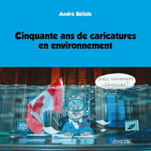 Livre : Cinquante ans de caricatures en environnement