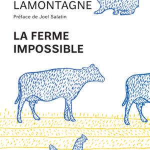 Livre: La ferme impossible