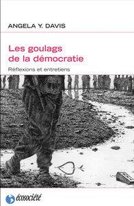 Livre: Les goulags de la démocratie
