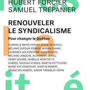 Livre: Renouveler le syndicalisme